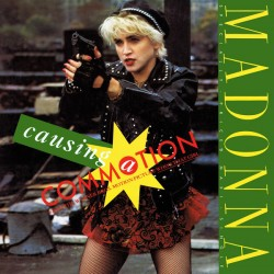 Madonna – Causing A Commotion