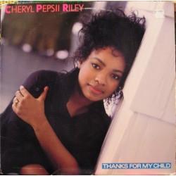 Cheryl Pepsii Riley –...